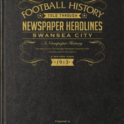 swansea city newspaper book black leather cover