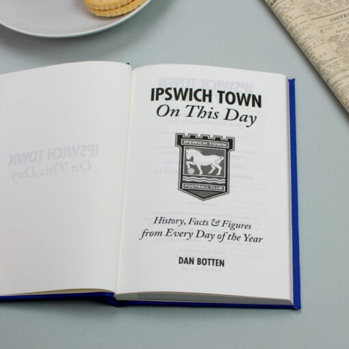 Ipswich Town On This Day spread
